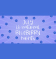 national blueberry month banner template annual vector image vector image