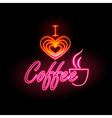 Neon sign I love coffee vector image