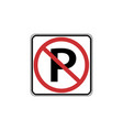 usa traffic road sign no parking allowed vector image