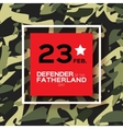 Happy Defender of the Fatherland day 23 February vector image vector image