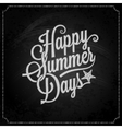 summer holiday chalk vintage lettering background vector image vector image