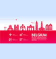 belgium travel destination vector image vector image