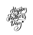 lettering for fathers day greeting card vector image
