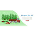 forest for everyone eco banner with wood cut and vector image