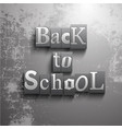 grunge back to school background vector image vector image
