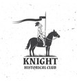 knight historical club badge design vector image