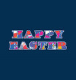 happy easter concept word art vector image vector image