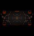sci-fi futuristic glowing hud display vitrual vector image