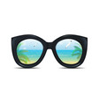 summer sunglasses with a reflection a tropical vector image vector image