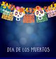 dia de los muertos mexican day of the dead vector image vector image