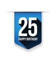 Twenty five years happy birthday ribbon vector image vector image