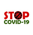 banner with inscription stop covid-19 vector image