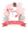 Snowman Christmas congratulation postcard vector image vector image