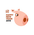 2019 happy new year chinese christmas pig sign vector image