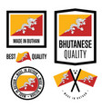 bhutan quality label set for goods vector image vector image