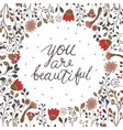inscription lettering you are beautiful vector image vector image