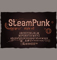 steampunk strong metallic font vintage style font vector image