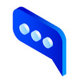 blue chat icon isometric style vector image