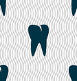 tooth icon Seamless pattern with geometric texture vector image vector image