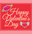 valentines day greeting card hearts and lettering vector image