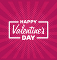 greeting card happy valentines day lettering on vector image vector image
