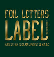 foil letters label typeface golden font isolated vector image vector image