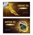 motor oil realistic banners vector image