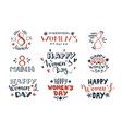 womens day hand drawn lettering labels vector image