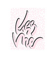 kiss me hand drawn lettering card vector image