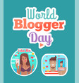 world blogger day woman and man sticker set vector image