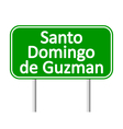 Santo Domingo de Guzman road sign vector image vector image