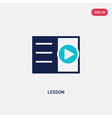 two color lesson icon from e-learning and vector image vector image