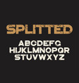 decorative textured bold font with grunge distress vector image