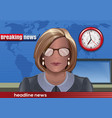 breaking news silhouette of a woman with glasses vector image