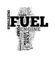 your fuel system text word cloud concept vector image vector image