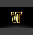 gold black alphabet letter vt v t logo vector image vector image