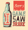 typographic retro grunge humorous beer poster vector image vector image