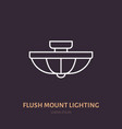 flush mount lamp flat line icon home lighting vector image vector image