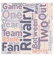 The Biggest Rivalries In Sports text background vector image vector image