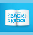 welcome back to school paper book with different vector image vector image