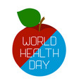 world health day earth and an apple vector image vector image