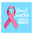 breast cancer awareness month banner poster vector image vector image