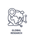 global research line icon concept global research vector image vector image