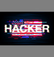 hacker on the usa flag in style glitch vector image