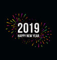 happy new 2019 year trendy with festive vector image vector image