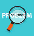 problem solution solving concept business analysis vector image vector image