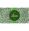 seamless leaves pattern label with text on floral vector image