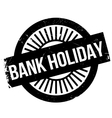 Bank holiday stamp vector image vector image