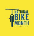 national bike month template design vector image