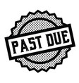 past due stamp on white vector image vector image
